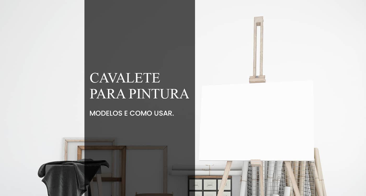 Read more about the article CAVALETE PARA PINTURA EM TELA